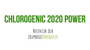 chlorogenic 2020 power opinie